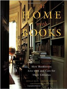 At Home With Books | http://betweennapsontheporch.net/at-home-with-books-by-estelle-ellis/
