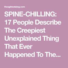 """Flip-flop, flip-flop, flip-flop, walking toward my door. True Creepy Stories, Real Ghost Stories, Scary Stories To Tell, Spooky Stories, Paranormal Experience, Paranormal Stories, Creepy Movies, Creepy Stuff, Creepy Things"