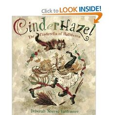 Cinderhazel is the Cinderella of Halloween, another variation of Cinderella that would be a good read for October and get students thinking about stories similarities and differences.