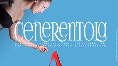 CENERENTOLA - NUOVA PRODUZIONE - Liberamente tratto da CENERENTOLA di Charles Perrault con musiche originali di Sergej Prokof'ev e Gioacchino Rossini .6 MAGGIO 2017 ORE 21.00 .7 MAGGIO 2017 ORE 16.00,