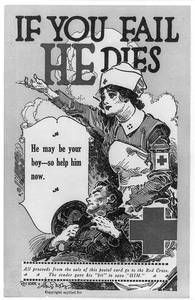 If You Fail He Dies Postcard Red Cross Nurse with Wounded Soldier WWI C1918