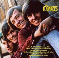 The Monkees: Davy Jones, Peter Tork, Mickey Dolenz, and Mike Nesmith. I loved the Monkees TV show when I was wee and when I was three I would answer only to the name Davey no matter where we were. I was a blondes curly haired girl in the Rock And Roll, Pop Rock, Davy Jones Monkees, The Monkees, Monkees Songs, Lps, Beatles, The Ventures, Peter Tork