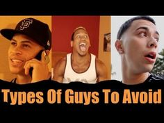 10 Types of Guys To Avoid