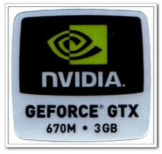 """NVIDIA GEFORCE GTX 670M.3GB Logo Stickers Badge for Laptop and Desktop Case -12000082 by NVIDIA. $1.29. NVIDIA GEFORCE GTX 670M.3GB Logo Stickers Badge for Laptop and Desktop Case -12000082   Color :   BLACK   NVIDIA GEFORCE GTX 670M.3GB  Logo Stickers Badge for Laptop and Desktop Case -12000082 Dimension: 3/4 """" x 3/4 """"  (wide x high). Save 35% Off!"""