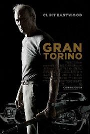 Gran Torino-It's never too late to change and grow.
