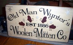 OLD MAN WYNTER'S MITTEN CO. PRIMITIVE SIGN SIGNS