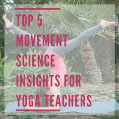 These are 5 of the most eye-opening insights I have learned from anatomy,   physiology, kinesiology, and pain science that have given me a much   different perspective on the body than the one I learned through my yoga   studies alone. I hope you find these ideas interesting and inspiring for   your