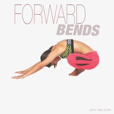 Learn how to work stiff muscles safely, promote lower-body flexibility, and find correct alignment in yoga's forwards bends.