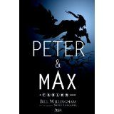 Peter & Max: A Fables Novel (Hardcover)By Bill Willingham