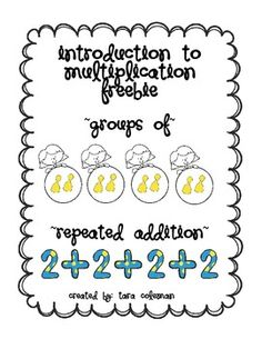"""Introduction to Multiplication is aligned with CCS Second Grade students are introduced to multiplication through arrays and repeated addition. This product will introduce students to the concept of """"groups of"""" and repeated addition sentences. Teaching Multiplication, Teaching Math, Teaching Resources, Fourth Grade Math, Second Grade Math, Fun Math, Math Activities, Math Games, Math Classroom"""