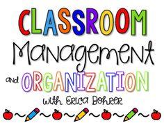 Classroom Management and Organization | Erica's Ed-Ventures