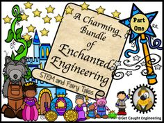 STEM Engineering Challenge with Fairy Tales!Get Caught Engineering with a Charming Bundle of Enchanted Engineering!Five fairy tales combined with five STEM lessons is a bundle that will see you through the rest of the school year.  $