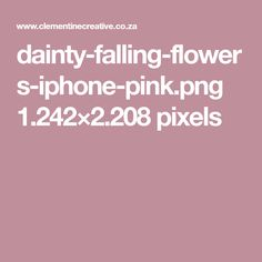 dainty-falling-flowers-iphone-pink.png 1.242×2.208 pixels