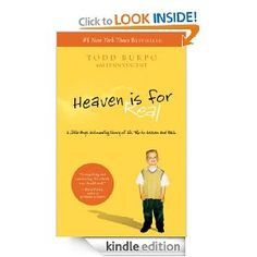 #2: Heaven is for Real: A Little Boy's Astounding Story of His Trip to Heaven and Back.