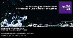 WQA AQUATECH USA 2013 인디애나폴리스 정수/수처리 박람회