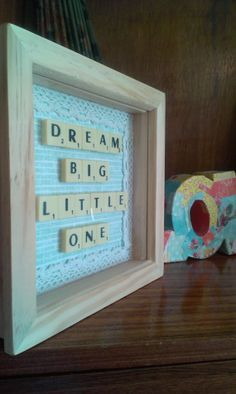 Dream big little one lace detail Scrabble art frame. Perfect for a new baby… Scrabble Tile Crafts, Scrabble Frame, Scrabble Art, Sorority Crafts, Theta Crafts, Baby Crafts, Crafts To Make, Crafty Craft, Crafting