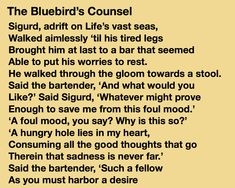 Click the link to read the rest and for more poems on Instagram! Bartender, Blue Bird, Counseling, Supernatural, No Worries, Jade, Poems, Rest, Bright