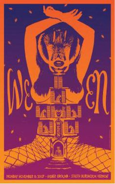 Ween - silkscreen concert poster (click image for more detail) Artist: Todd Slater Venue: Higher Ground Ballroom Location: Burlington, VT Concert Date: Edition: signed and numbered out of 2 Rock Posters, Band Posters, Event Posters, Vintage Concert Posters, Vintage Posters, Mad Men Poster, Hipster Decor, Album Covers, Rock And Roll