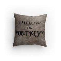 Make your space a little more magical with this Harry Potter Pillow or Portkey pillow. A portkey is a random item that is bewitched. It takes a