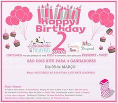 ALEGRIA DE VIVER E AMAR O QUE É BOM!!: SORTEIO #09 - HAPPY BIRTHDAY 2 ANOS DE ESTANTE DIA...