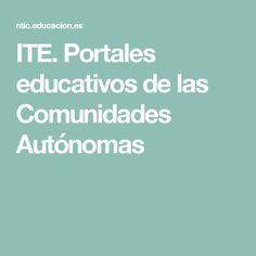 ITE. Portales educativos de  las Comunidades Autónomas