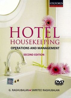 Hotel Housekeeping: Operations and Management by Raghubalan, http://www.amazon.com/dp/0198061099/ref=cm_sw_r_pi_dp_ZM9Srb0S4JAP9