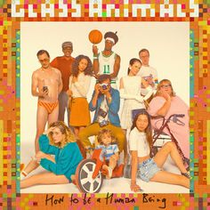 "Mercury Prize 2017 nominee: ""How To Be A Human Being"" by Glass Animals 