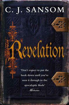 Revelation (2009) by C.J. Sansom