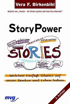 StoryPower: welchen Einfluss Stories auf unser Denken und Leben haben von Vera F. Birkenbihl http://www.amazon.de/dp/3636072498/ref=cm_sw_r_pi_dp_.rLSvb1VKWM84