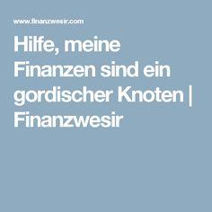 Hilfe, meine Finanzen sind ein gordischer Knoten | Finanzwesir