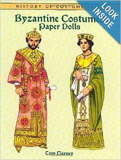 Byzantine Costumes Paper Dolls.