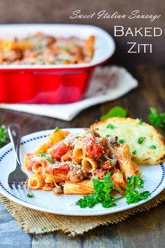 Baked Ziti with Sweet Italian Sausage