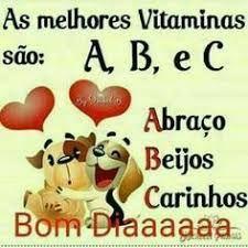 Bom Dia Safadeza As Melhores Vitaminas Sao A B E C Com Imagens