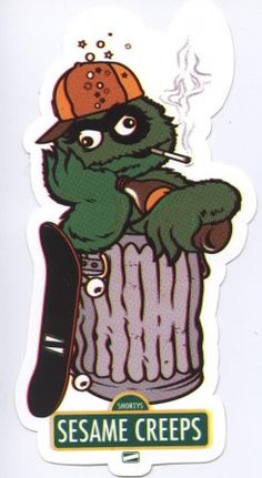 I checked out Shorty's Sesame Creeps Oscar the drunk Skateboard Sticker on Lish, $4.99 USD