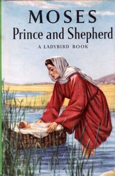 MOSES PRINCE AND SHEPHERD a Ladybird Book Religious Stories Series 522