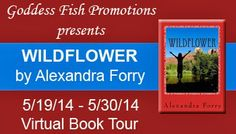 Wildflower by Alexandra Forry: Character Interview and Excerpt Book Lovers, Wild Flowers, My Books, Interview, Author, Tours, Thoughts, Reading, Paranormal