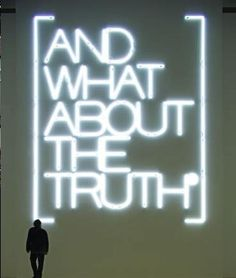 """""""And what about the truth"""" neon art by artist Maurizio Nannucci. http://www.guggenheim-venice.it/inglese/collections/artisti/biografia.php?id_art=178"""