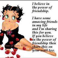 Betty Boop and Friends Betty Boop Tattoos, Black Betty Boop, Betty Boop Pictures, I Love My Friends, Amazing Friends, Queen Quotes, Friendship Quotes, Life Lessons, Motto