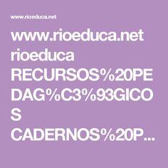 www.rioeduca.net rioeduca RECURSOS%20PEDAG%C3%93GICOS CADERNOS%20PEDAG%C3%93GICOS 2017 3%C2%BA%20Bimestre MATEM%C3%81TICA M4_3BIM_ALUNO_2017.pdf