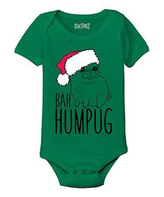 Look what I found on #zulily! Kelly Green 'Bah Humpug' Bodysuit - Infant by Festuvius #zulilyfinds