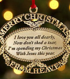 ~J in loving memory of a loved one's first christmas in heaven.for ALL the Christmas' spent in heaven Merry Christmas In Heaven, Christmas Poems, Christmas Love, Homemade Christmas, First Christmas, All Things Christmas, Christmas Gifts, Christmas Decorations, Grave Decorations