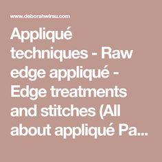 Appliqué techniques - Raw edge appliqué - Edge treatments and stitches (All about appliqué Part 3b)