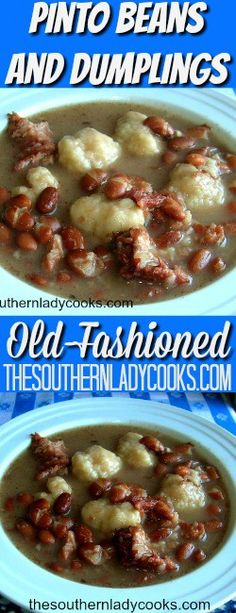 PINTO BEANS AND DUMPLINGS - The Southern Lady Cooks