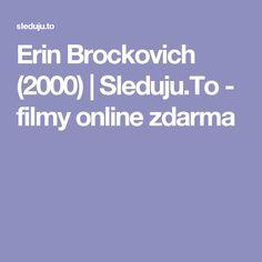 Erin Brockovich (2000)   Sleduju.To - filmy online zdarma