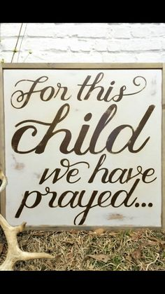 For this child I have prayed, pallet sign