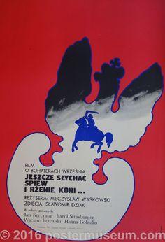 Jeszcze Slychac Spiew I Rzenie Koni (Still heard singing and neighing of horses)