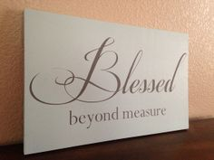 Blessed Beyond Measure hand painted wood sign by OneChicShoppe,
