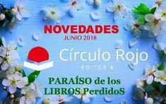 Novedades Editorial Círculo Rojo - Junio 2018