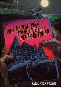 Book 52/50: How to Disappear Completely and Never be Found(50/50 me challenge: Read 50 books and watch 50 movies in 2012)
