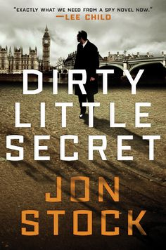 """The final book in an espionage trilogy that has been called """"as elegant as le Carré and as cynical as the twenty-first century"""" (Lee Child)"""